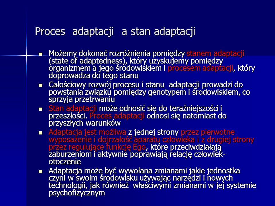 Proces adaptacji a stan adaptacji