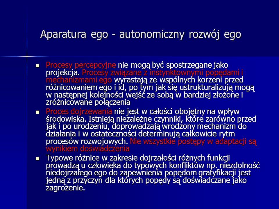 Aparatura ego - autonomiczny rozwój ego