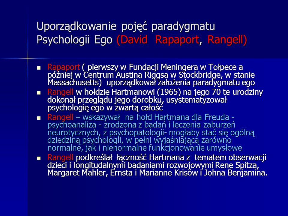 Uporządkowanie pojęć paradygmatu Psychologii Ego (David Rapaport, Rangell)