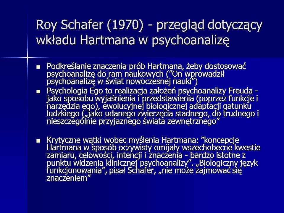 Roy Schafer (1970) - przegląd dotyczący wkładu Hartmana w psychoanalizę