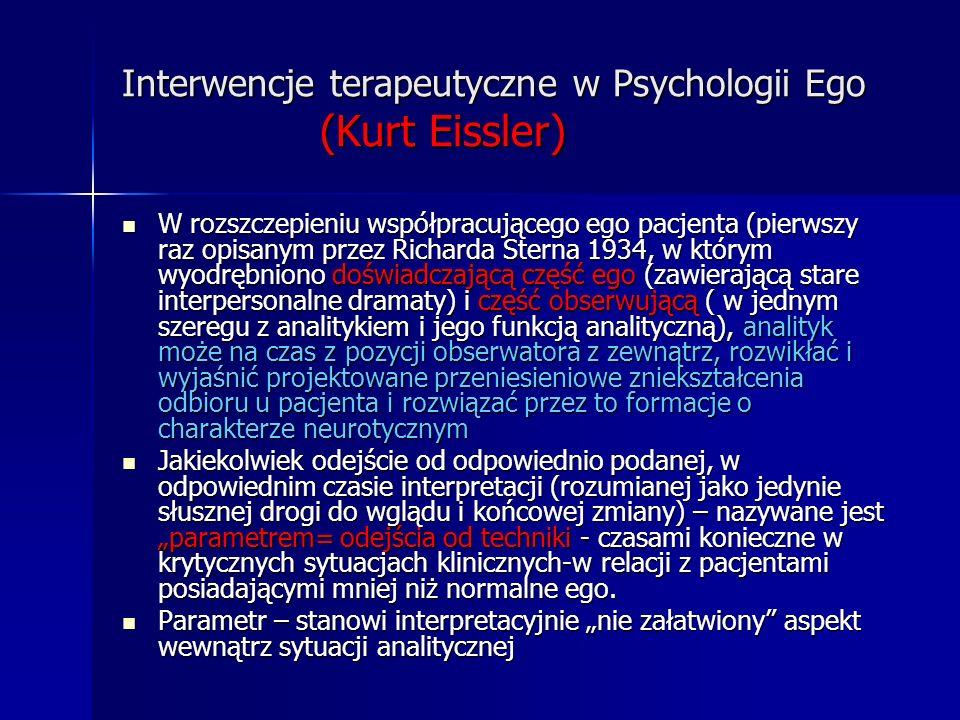 Interwencje terapeutyczne w Psychologii Ego (Kurt Eissler)