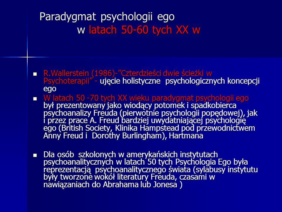 Paradygmat psychologii ego w latach 50-60 tych XX w