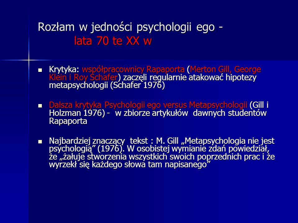 Rozłam w jedności psychologii ego - lata 70 te XX w