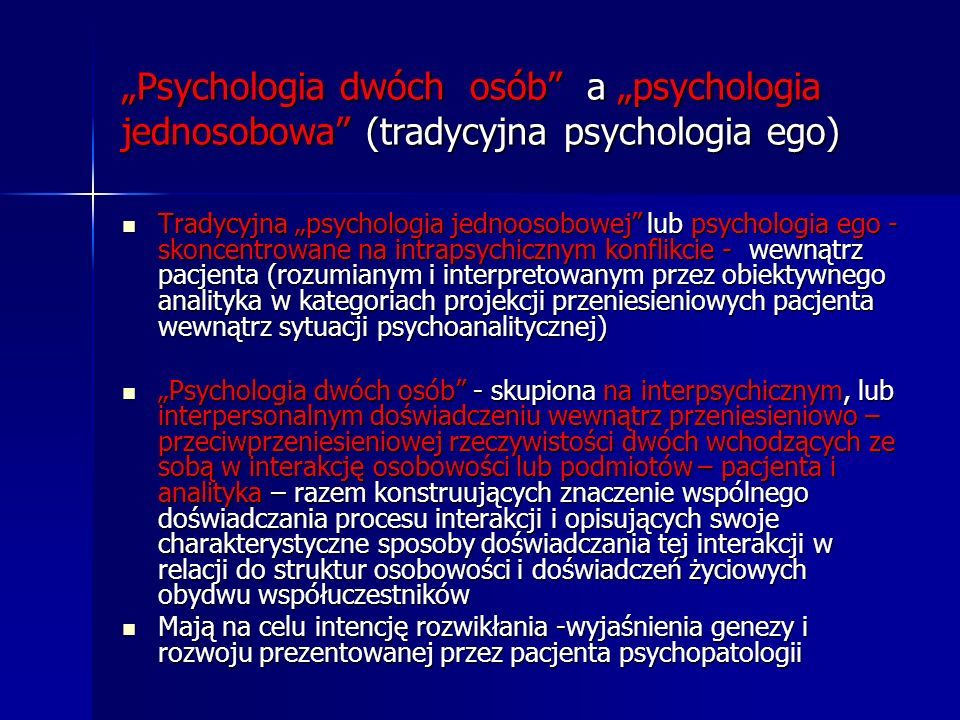 """""""Psychologia dwóch osób a """"psychologia jednosobowa (tradycyjna psychologia ego)"""