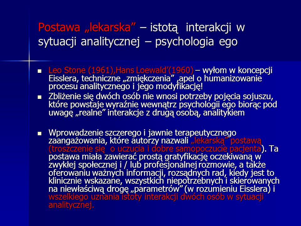 """Postawa """"lekarska – istotą interakcji w sytuacji analitycznej – psychologia ego"""