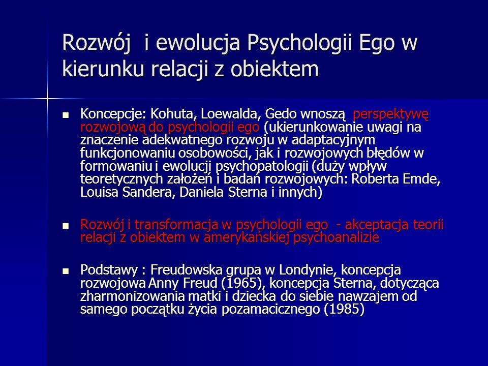 Rozwój i ewolucja Psychologii Ego w kierunku relacji z obiektem