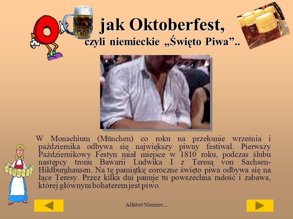 """jak Oktoberfest, czyli niemieckie """"Święto Piwa .."""