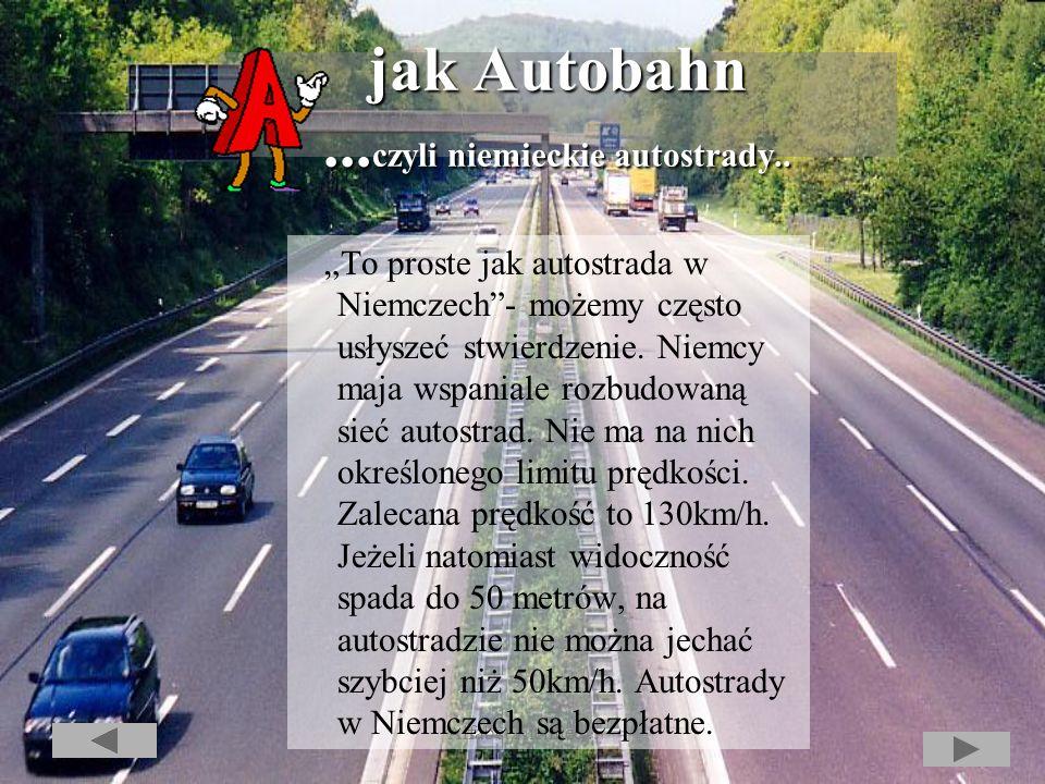 jak Autobahn ...czyli niemieckie autostrady..
