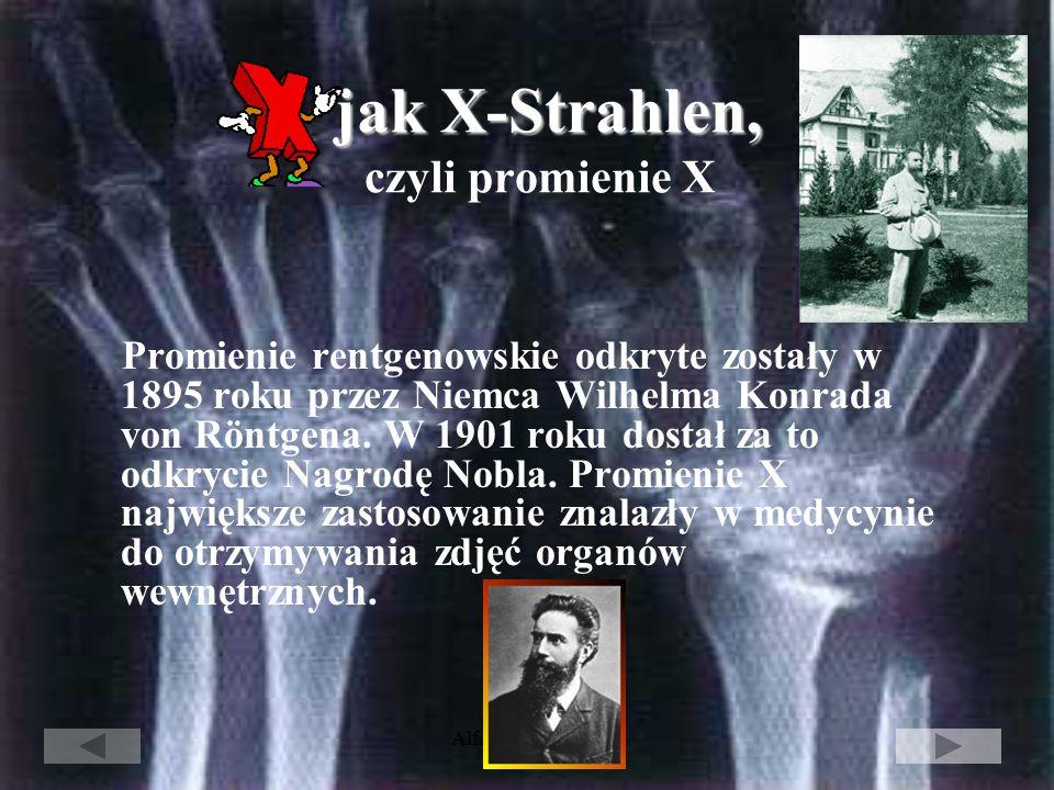 jak X-Strahlen, czyli promienie X