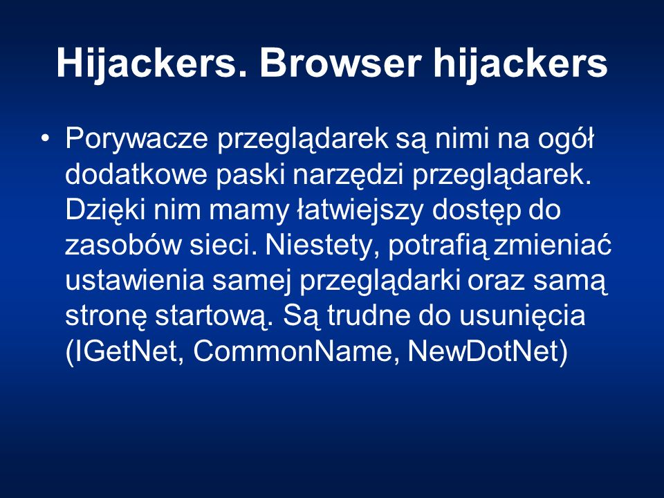 Hijackers. Browser hijackers