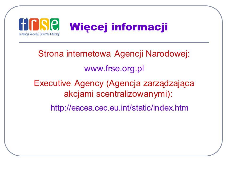 Więcej informacji Strona internetowa Agencji Narodowej: