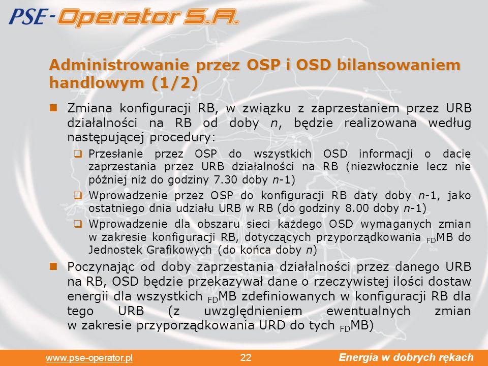 Administrowanie przez OSP i OSD bilansowaniem handlowym (1/2)