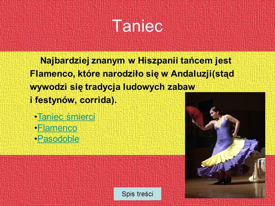 Taniec Najbardziej znanym w Hiszpanii tańcem jest