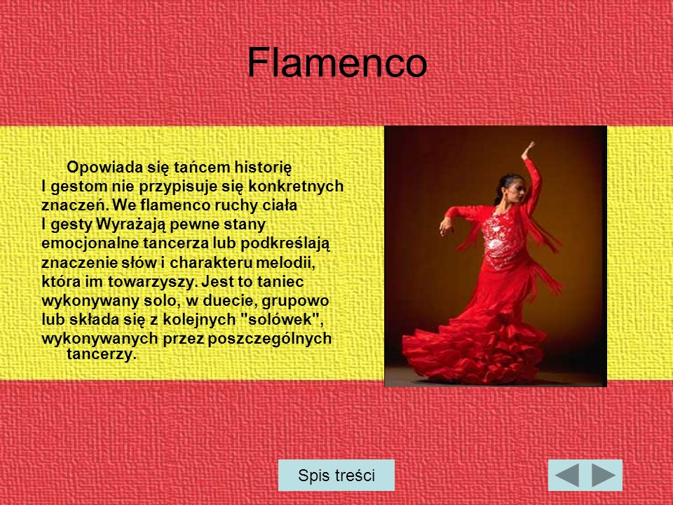 Flamenco Spis treści Opowiada się tańcem historię