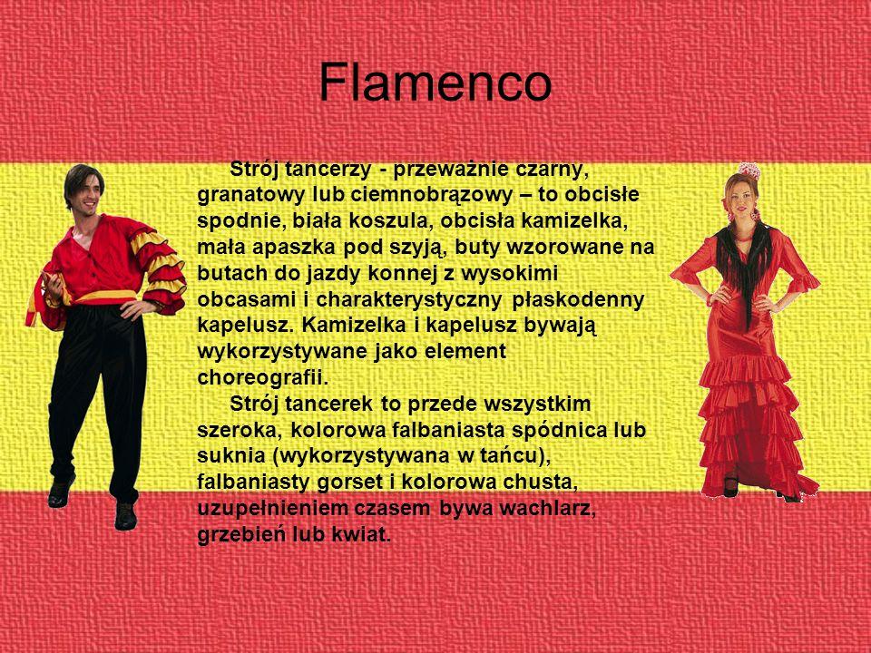 Flamenco Strój tancerzy - przeważnie czarny,