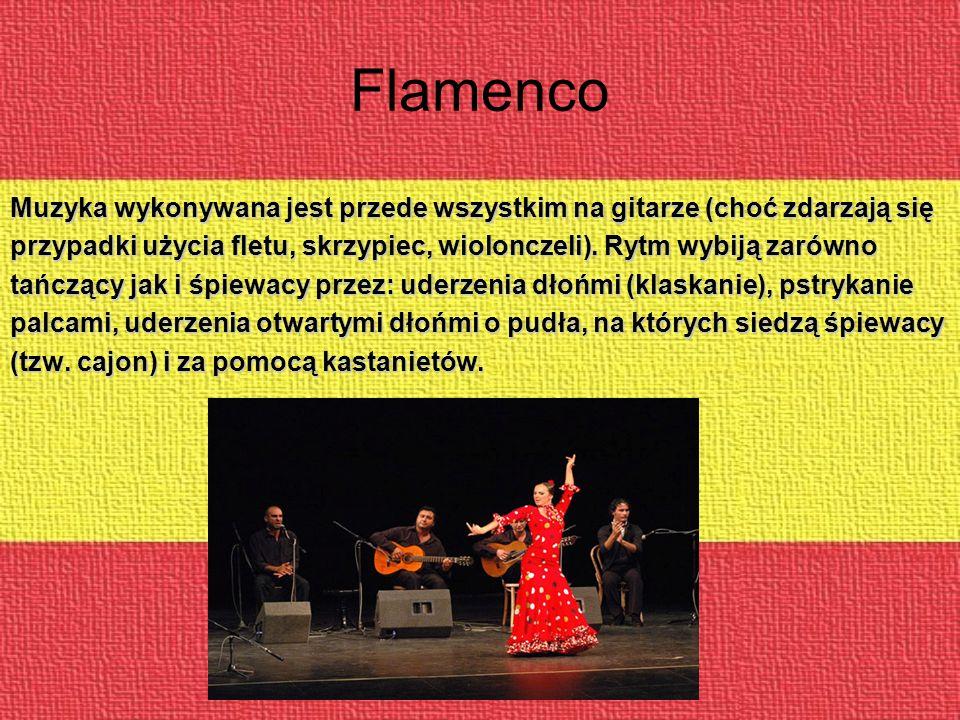 Flamenco Muzyka wykonywana jest przede wszystkim na gitarze (choć zdarzają się. przypadki użycia fletu, skrzypiec, wiolonczeli). Rytm wybiją zarówno.
