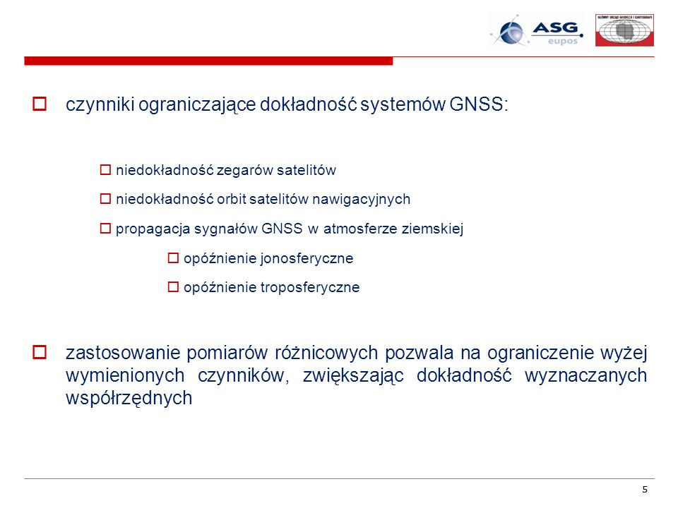 czynniki ograniczające dokładność systemów GNSS: