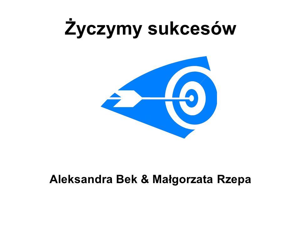 Aleksandra Bek & Małgorzata Rzepa