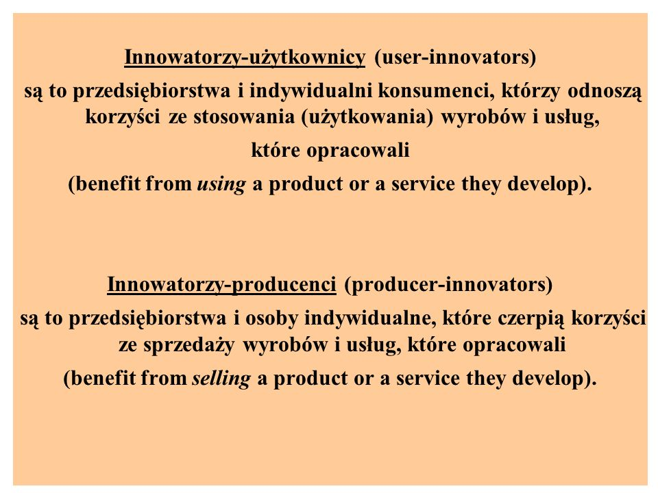 Innowatorzy-użytkownicy (user-innovators)