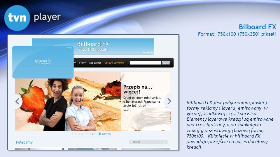 Bilboard FX Format: 750x100 (750x350) pikseli