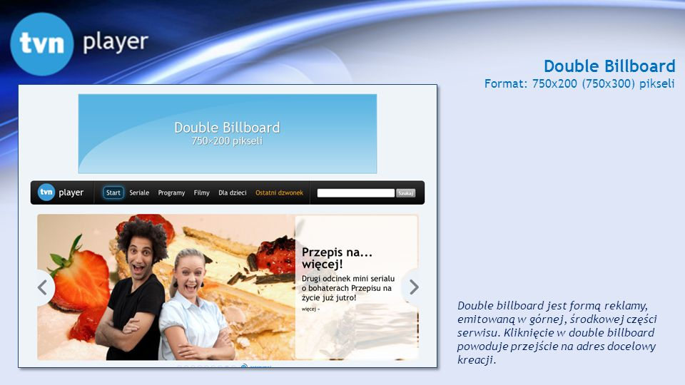Double Billboard Format: 750x200 (750x300) pikseli