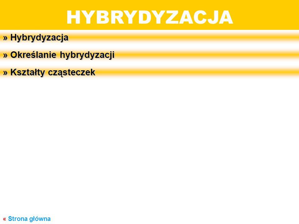 HYBRYDYZACJA BUDOWA MATERII » Hybrydyzacja » Określanie hybrydyzacji