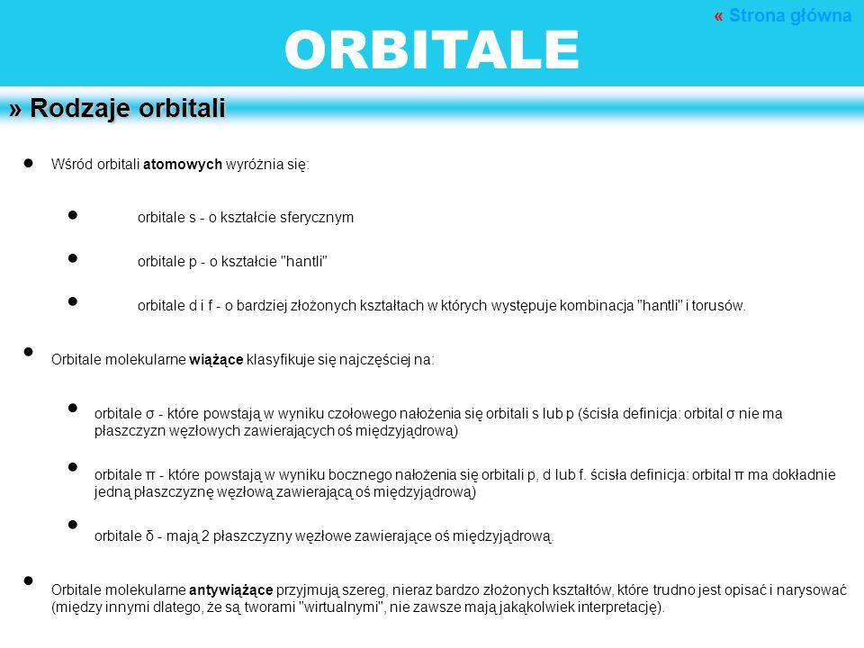 ORBITALE • • • • • • • • • » Rodzaje orbitali « Strona główna