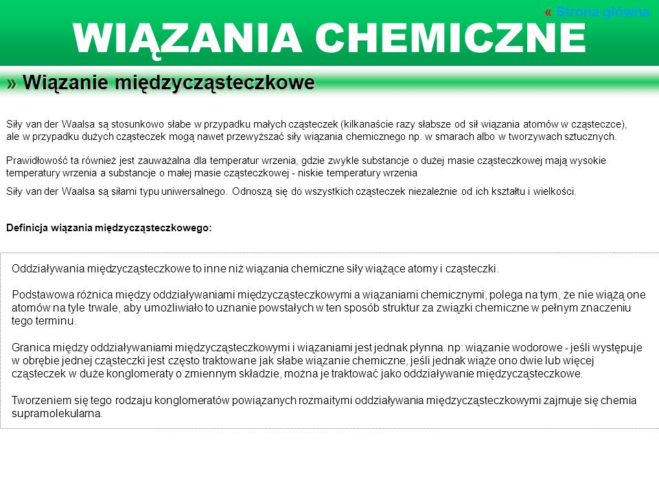 WIĄZANIA CHEMICZNE » Wiązanie międzycząsteczkowe « Strona główna