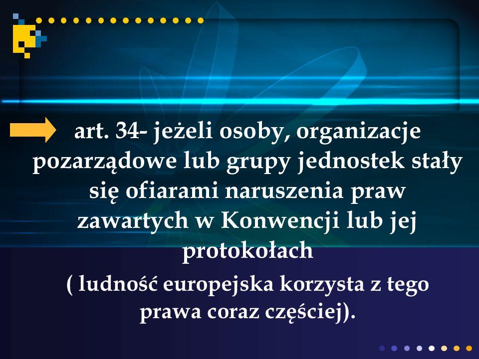 ( ludność europejska korzysta z tego prawa coraz częściej).