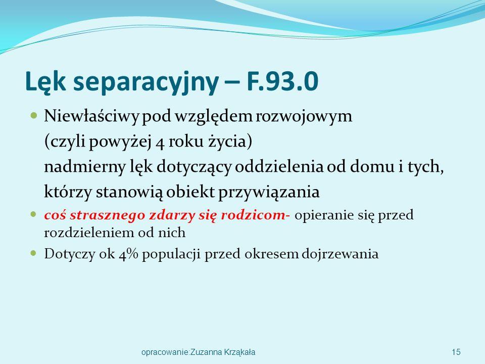 Lęk separacyjny – F.93.0 Niewłaściwy pod względem rozwojowym