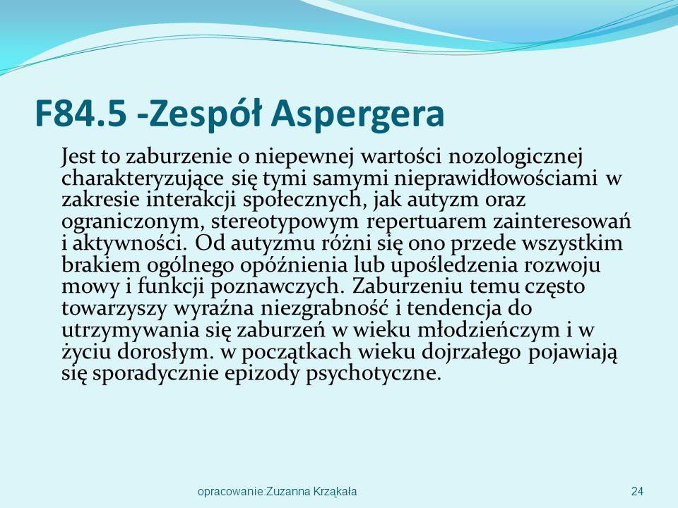 F84.5 -Zespół Aspergera