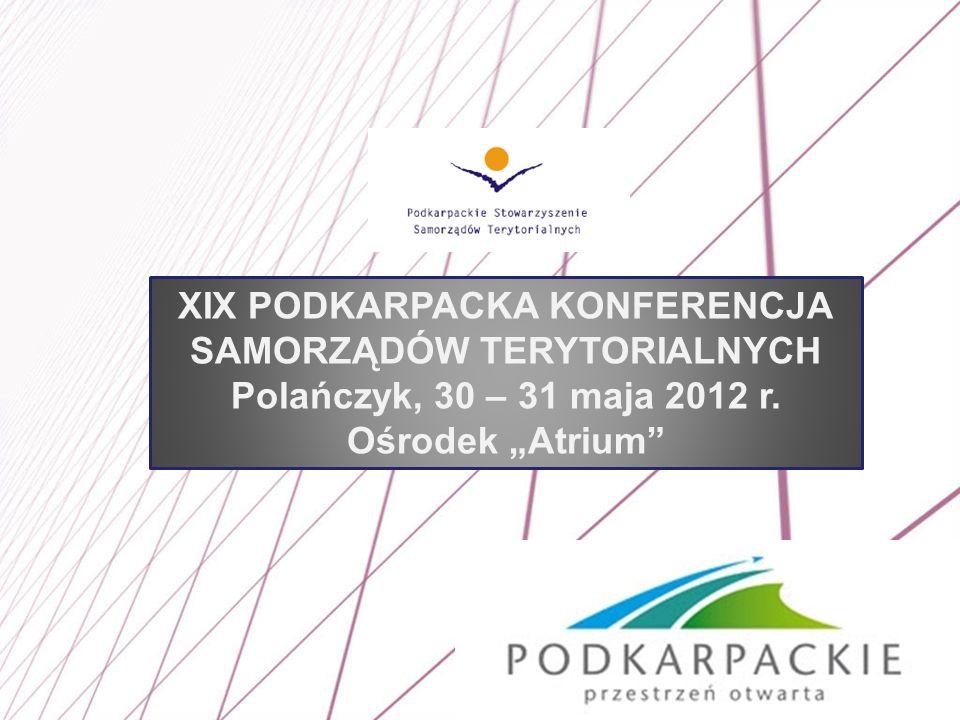 XIX PODKARPACKA KONFERENCJA SAMORZĄDÓW TERYTORIALNYCH