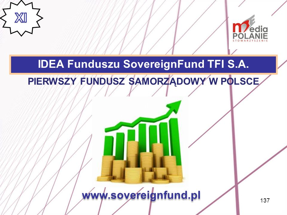 XI IDEA Funduszu SovereignFund TFI S.A. www.sovereignfund.pl