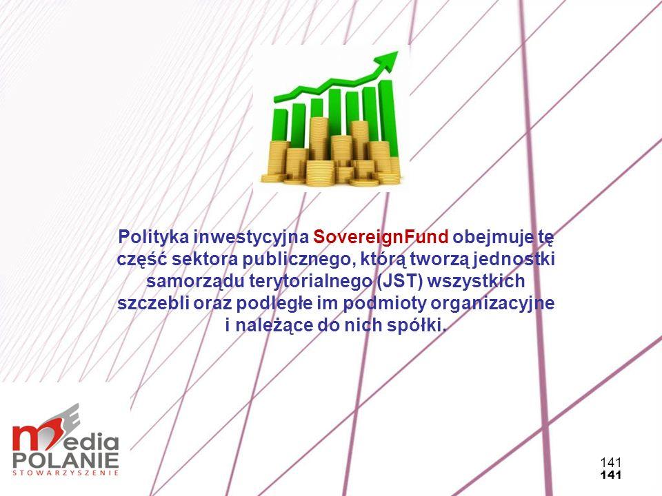 Polityka inwestycyjna SovereignFund obejmuje tę część sektora publicznego, którą tworzą jednostki samorządu terytorialnego (JST) wszystkich szczebli oraz podległe im podmioty organizacyjne i należące do nich spółki.