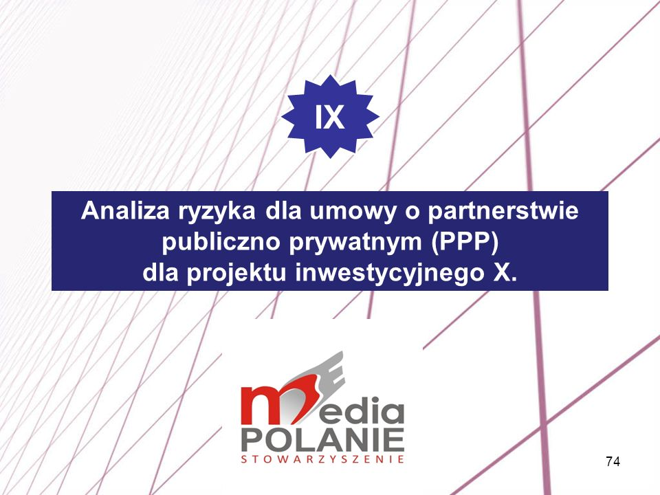 IX Analiza ryzyka dla umowy o partnerstwie publiczno prywatnym (PPP)