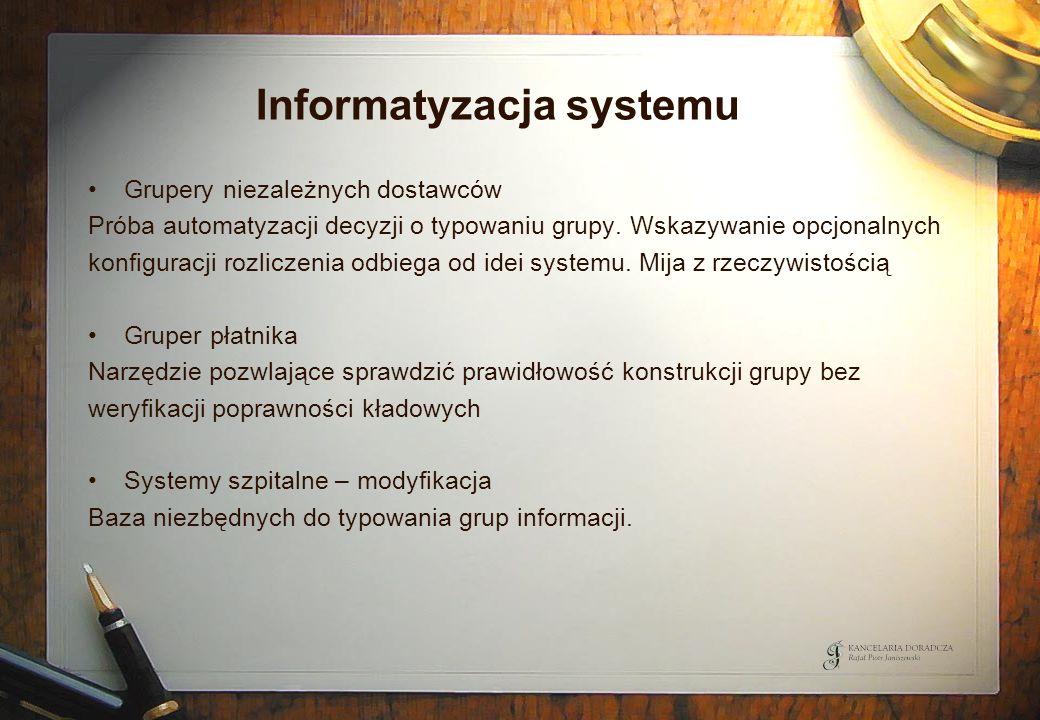 Informatyzacja systemu