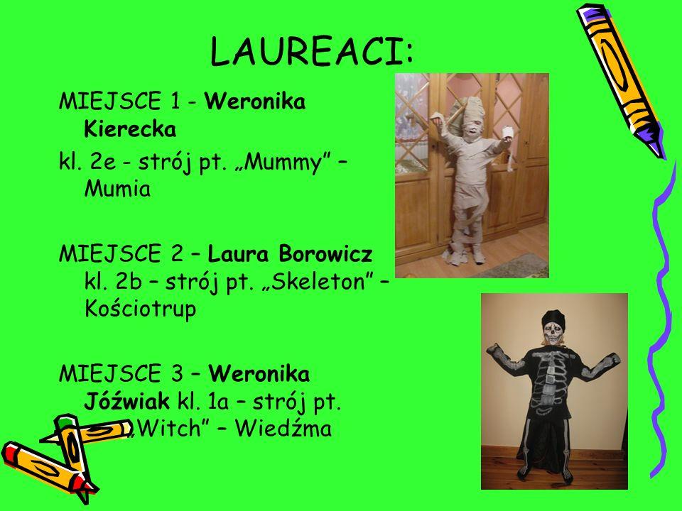 LAUREACI: MIEJSCE 1 - Weronika Kierecka