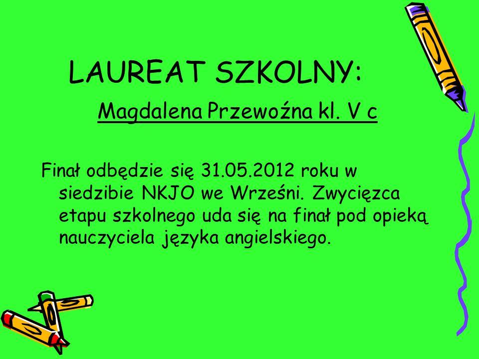 Magdalena Przewoźna kl. V c