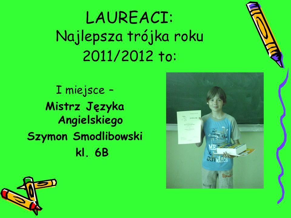 LAUREACI: Najlepsza trójka roku 2011/2012 to: