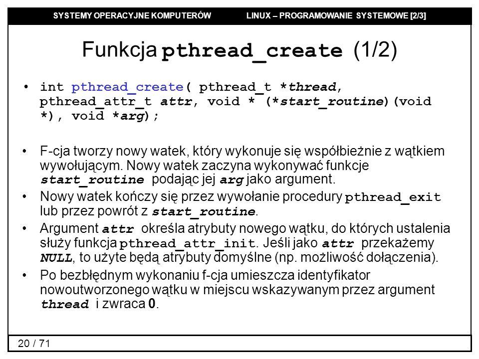 Funkcja pthread_create (1/2)