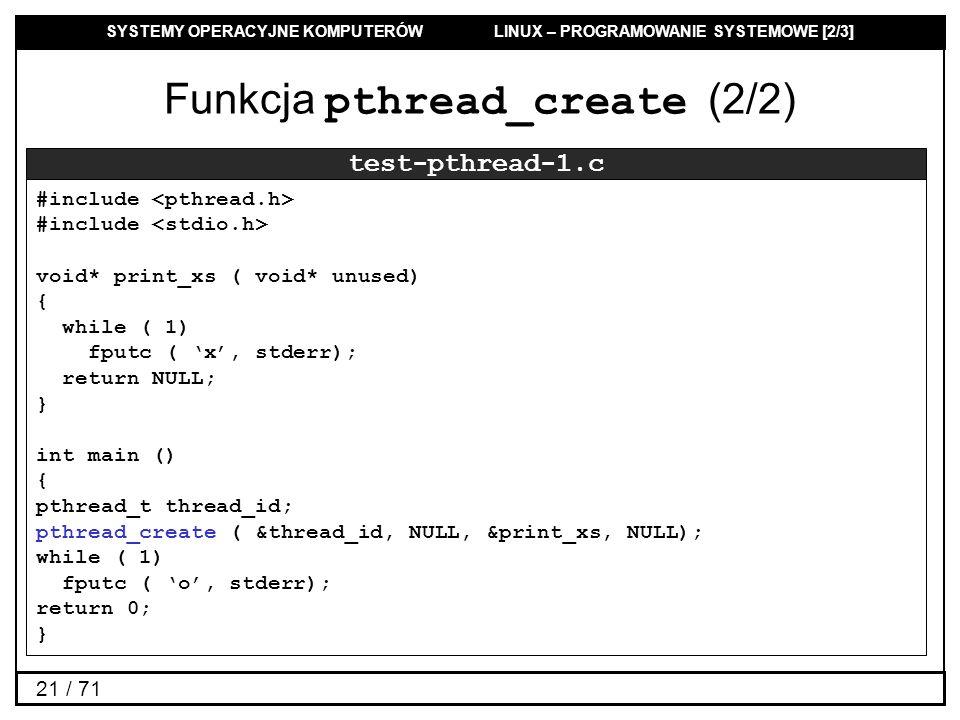 Funkcja pthread_create (2/2)