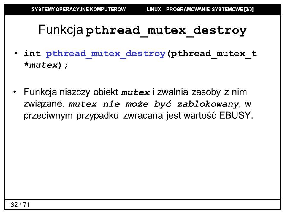 Funkcja pthread_mutex_destroy