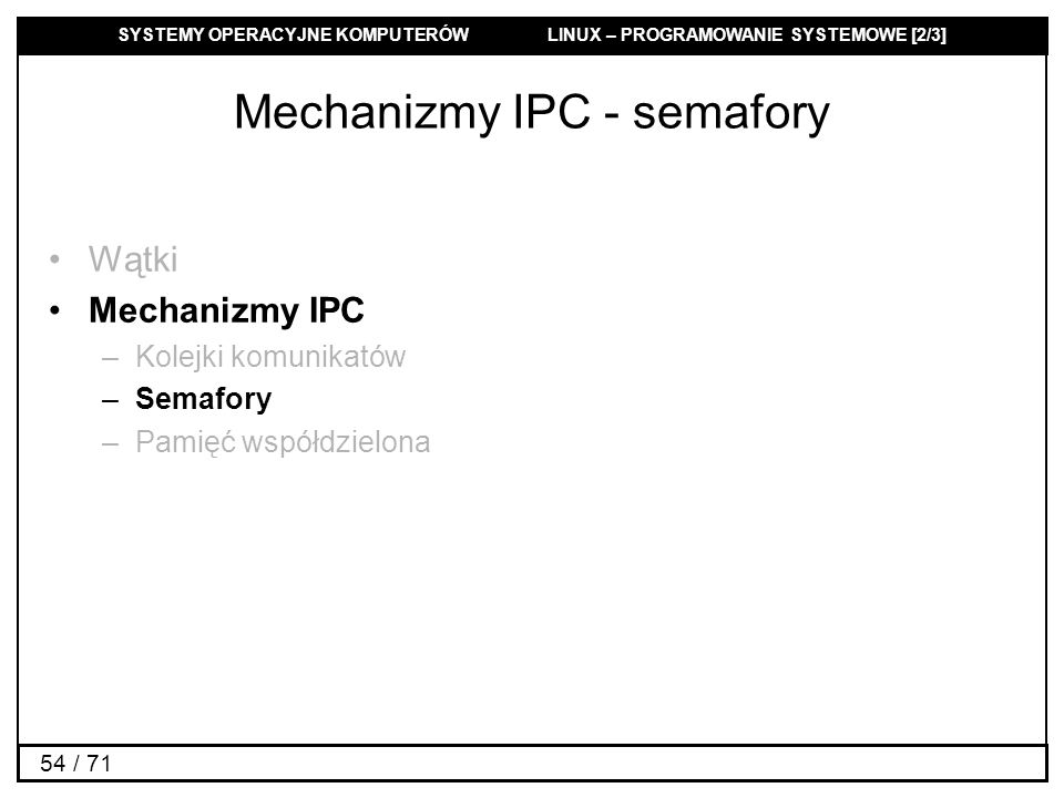 Mechanizmy IPC - semafory