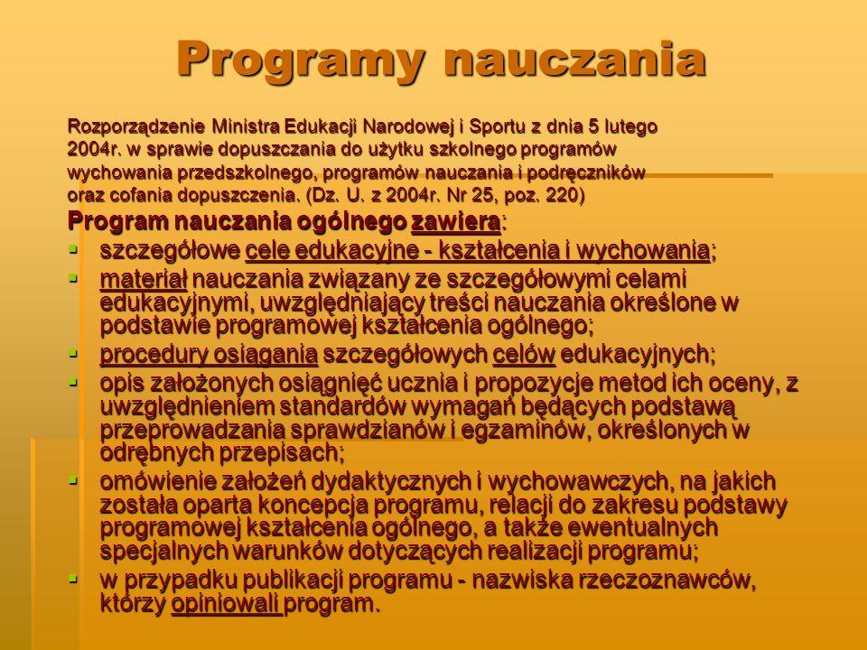 Programy nauczania Program nauczania ogólnego zawiera: