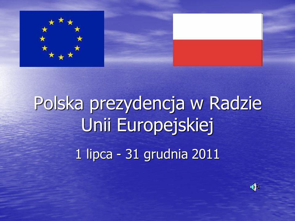 Polska prezydencja w Radzie Unii Europejskiej