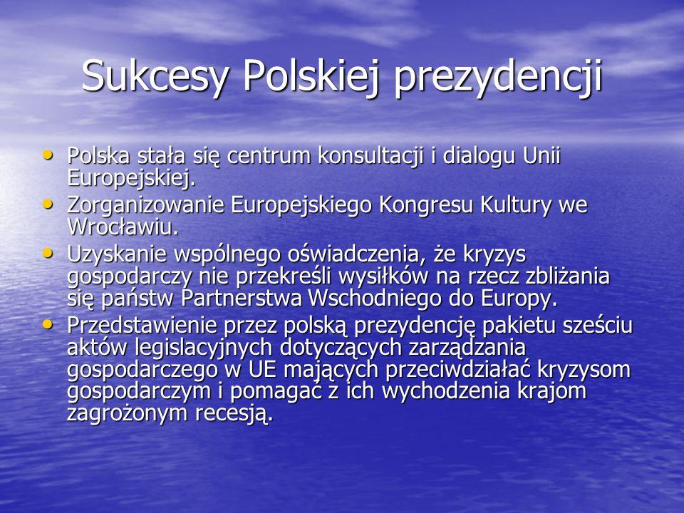 Sukcesy Polskiej prezydencji