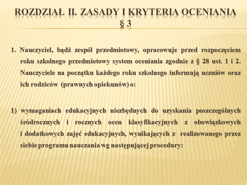 Rozdział II. Zasady i kryteria oceniania § 3