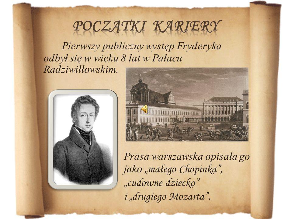 początki karieryPierwszy publiczny występ Fryderyka odbył się w wieku 8 lat w Pałacu Radziwiłłowskim.