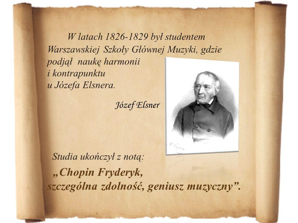 W latach 1826-1829 był studentem Warszawskiej Szkoły Głównej Muzyki, gdzie podjął naukę harmonii i kontrapunktu u Józefa Elsnera.