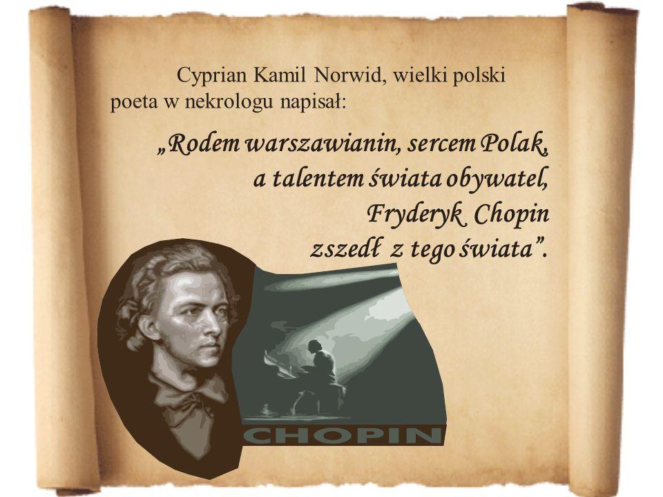 """Rodem warszawianin, sercem Polak, a talentem świata obywatel,"